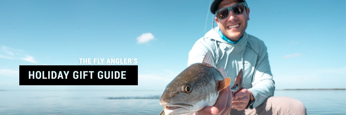Fly Anglers Holiday Gift Guide